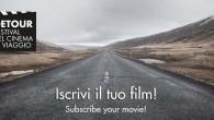 """E'online sul sito www.detourfilmfestival.com il bando internazionale di concorso per partecipare alla sezione competitiva della quarta edizione del """"Detour Festival del Cinema di Viaggio"""""""