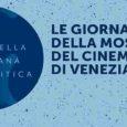 Le Giornate della Mostra del Cinema di Venezia. I Film della Settimana della Critica nella Regione del Veneto