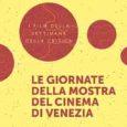 I Film della Settimana della Critica in Veneto, nelle Province autonome di Trento e Bolzano Alto Adige, nella Regione autonoma Friuli Venezia Giulia.