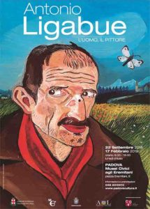 """Antonio Ligabue. L'uomo, il pittore"""