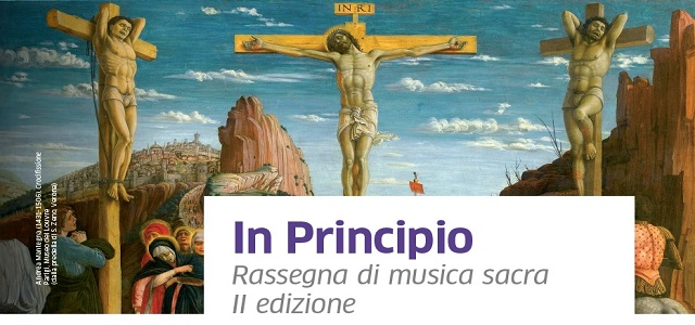 In Principio 2018. Rassegna di musica sacra a Padova – II edizione