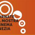 """Martedì 4 settembre alle 15.00, allo spazio della Regione del Veneto alla Mostra internazionale d'arte cinematografica, all' Hotel Excelsior Venice Lido Resort si terrà la conferenza stampa di presentazione de """"Le Giornate della Mostra del Cinema di Venezia"""""""