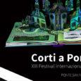 Corti a Ponte, Il festival Internazionale di cortometraggi rimodula la XIII edizione. Dal 4 all'11 maggio il primo tempo si svolgerà interamente sul web.
