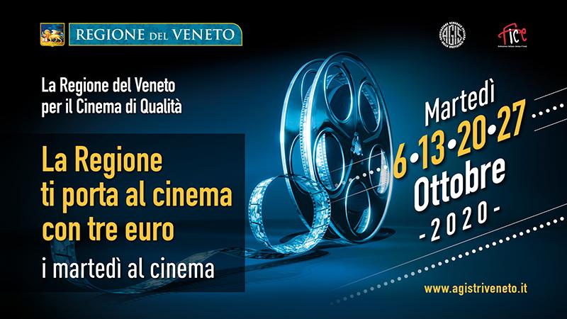 """""""La Regione del Veneto per il cinema di qualità - La Regione ti porta al cinema con tre euro - I martedì al cinema"""","""