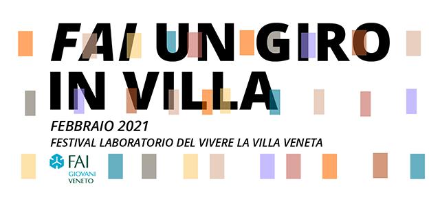 FAI un Giro in Villa, il Festival del vivere la Villa Veneta