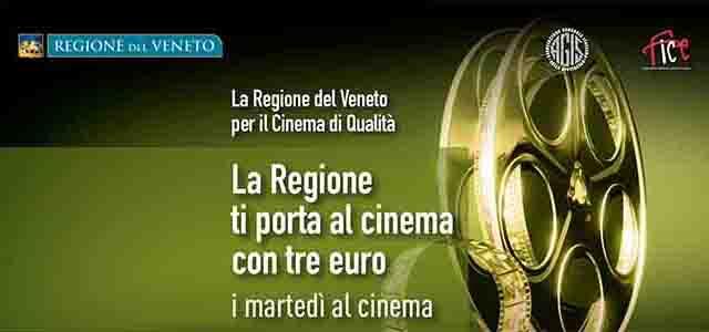 La Regione Veneto per il Cinema di Qualità. I martedì al Cinema
