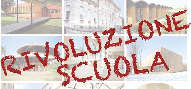 Rivoluzione Scuola. Valori Spazi e metodi